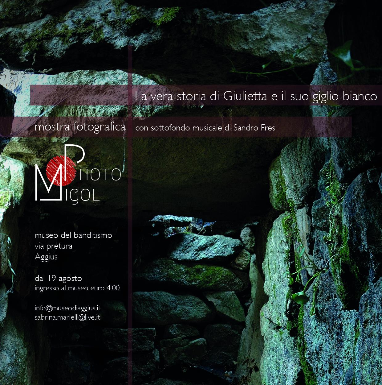 Mostra fotografica – Museo del banditismo – La vera storia di Giulietta e il suo giglio bianco