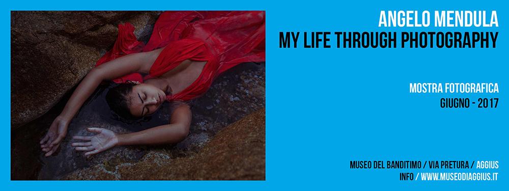 Mostra Fotografica / Angelo Mendula / My Life Through Photography