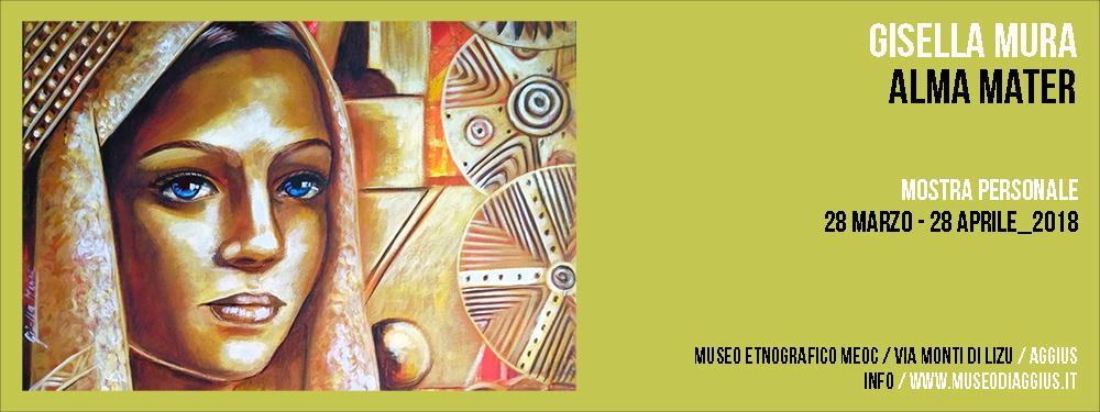 Mostra Personale / Gisella Mura / Alma Mater