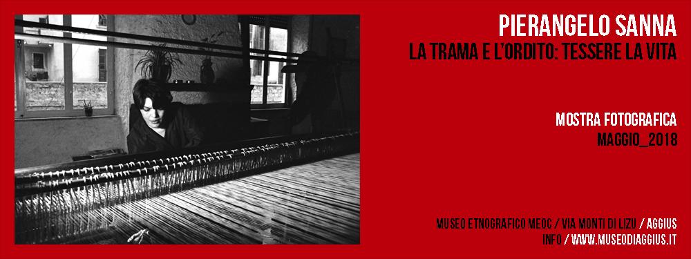 Mostra Fotografica / Pierangelo Sanna / La trama e l'ordito: Tessere la vita
