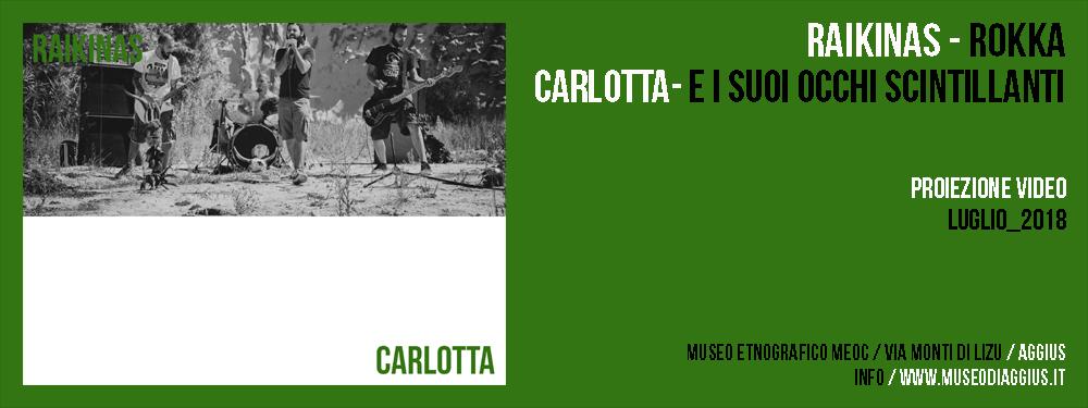 Proiezione Video / Raikinas / Carlotta